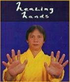 Healing Hands - Build up vital energy chi ki prana - clearing human energy field work - video film of martial arts master demonstration of techniques and skills for self-healing - photographs of healing work on patients - Acupressure points Theraputic touch TT Laying on of hands